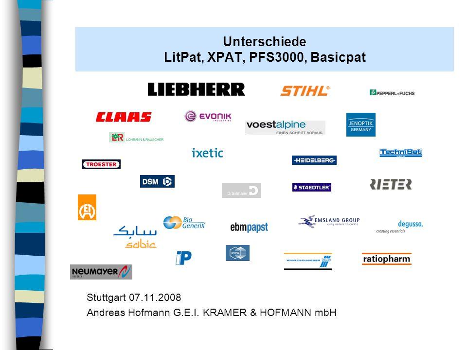 Unterschiede LitPat, XPAT, PFS3000, Basicpat Allen Anwendungen gemeinsam ist die Datenbanksoftware aus dem Hause KRAMER & HOFMANN Einzelplatzversion dieser Datenbankserversoftware heißt PFS3000 Mehrplatzversion heißt INTERHOST Verwechselungsgefahr PFS3000 - Datenbank des PIZ Stuttgart Deshalb Umbenennung in PATselect