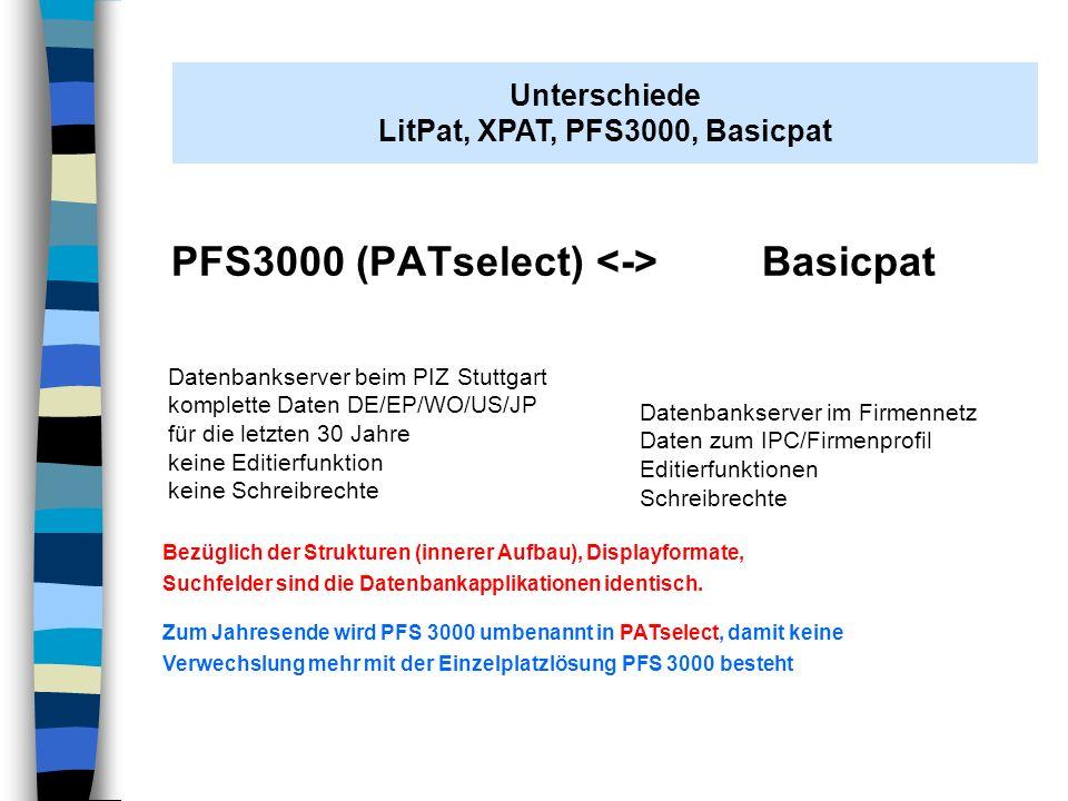 AH Stuttgart 07.11.2008 Unterschiede in den Datenbankstrukturen Basicpat 40 Felder, 39 Suchfelder LitPat 96 Felder, ca 78 Suchfelder XPAT 169 Felder, ca 140 Suchfelder Unterschiede LitPat, XPAT, Basicpat