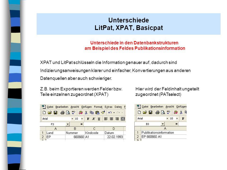 Unterschiede in der optischen Darstellung XPAT Aufwändige Tabellendarstellung Wegen der Funktionsfülle keine Textbuttons möglich Komplexer Aufbau bedingt durch zahlreiche Zusatzfunktionen wie Rechtsstandüberwachung Familiendarstellung Patentumlauf / Dokumentverteilung Favoritenlisten uvm.