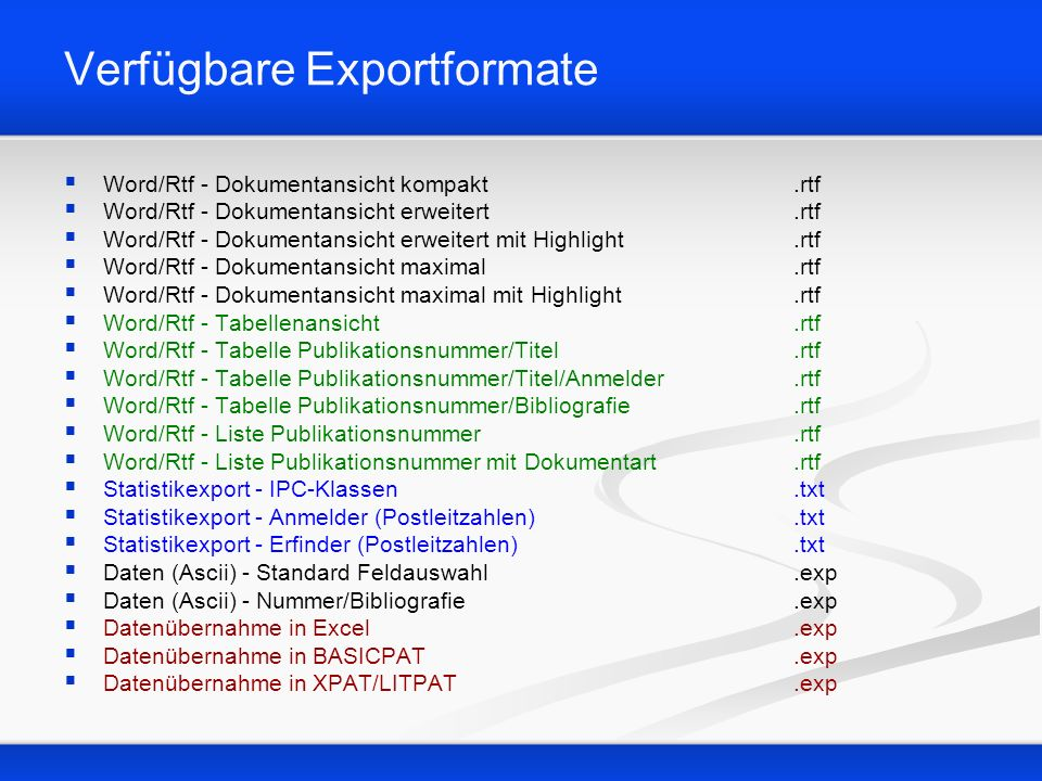 Verfügbare Exportformate Word/Rtf - Dokumentansicht kompakt.rtf Word/Rtf - Dokumentansicht erweitert.rtf Word/Rtf - Dokumentansicht erweitert mit High