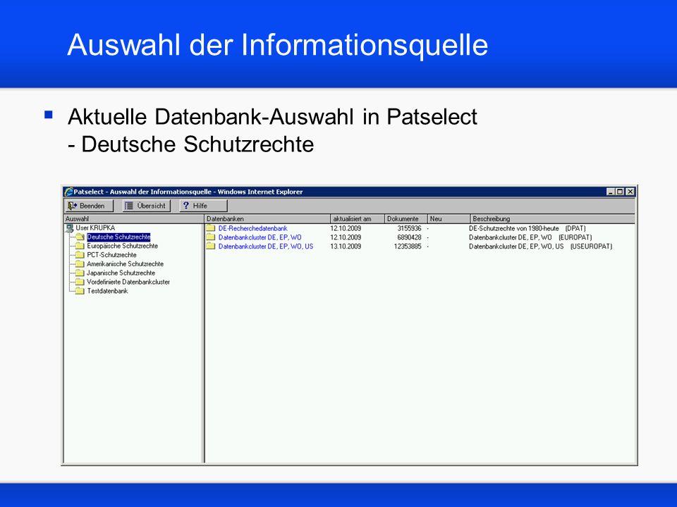 Auswahl der Informationsquelle Aktuelle Datenbank-Auswahl in Patselect - Europäische Schutzrechte