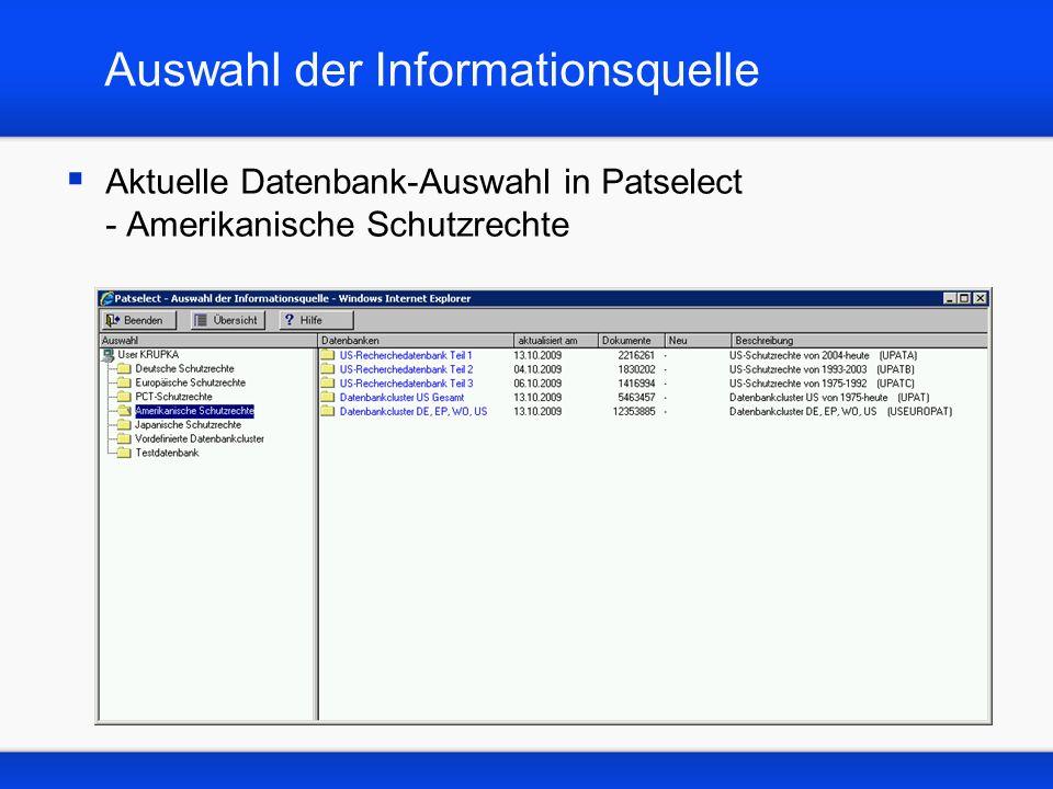 Auswahl der Informationsquelle Aktuelle Datenbank-Auswahl in Patselect - Amerikanische Schutzrechte
