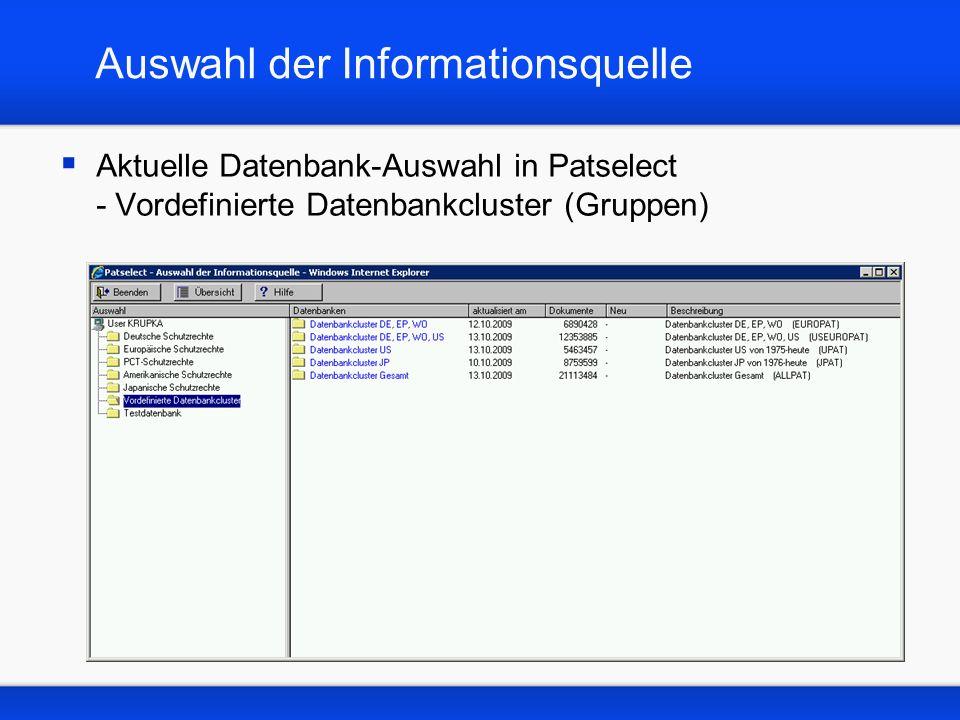 Auswahl der Informationsquelle Aktuelle Datenbank-Auswahl in Patselect - Vordefinierte Datenbankcluster (Gruppen)