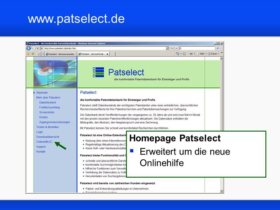 www.patselect.de/hilfe Neue Onlinehilfe zu Patselect Browsereinstellungen Tipps zur Datenbanknutzung Häufig gestellte Fragen