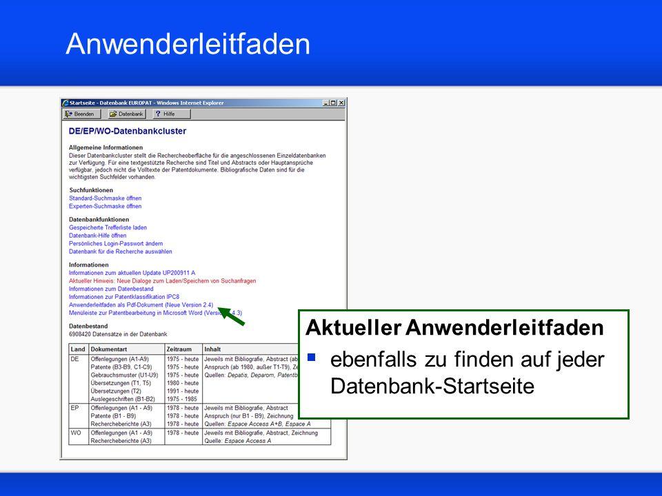 Anwenderleitfaden Aktueller Anwenderleitfaden ebenfalls zu finden auf jeder Datenbank-Startseite