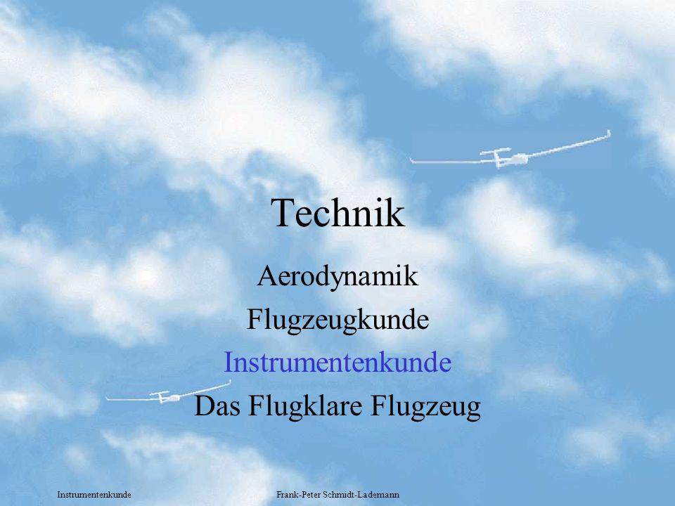 Instrumentenkunde Frank-Peter Schmidt-Lademann Technik Aerodynamik Flugzeugkunde Instrumentenkunde Das Flugklare Flugzeug