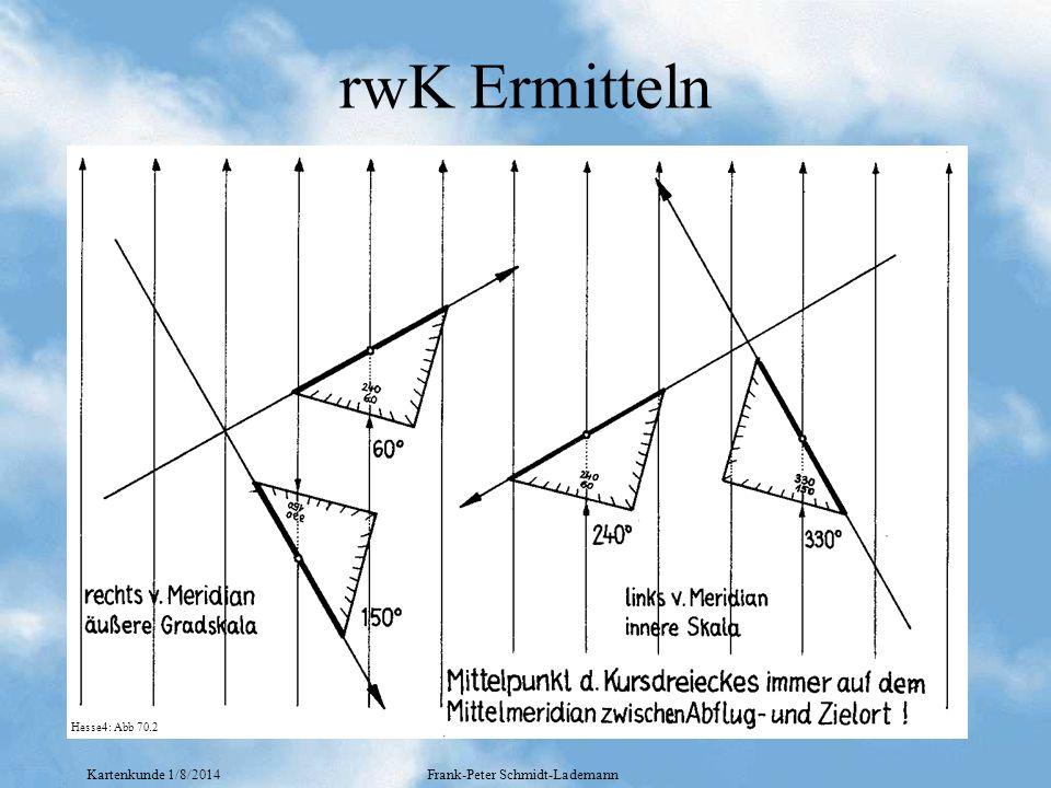Kartenkunde 1/8/2014Frank-Peter Schmidt-Lademann rwK Ermitteln Hesse4: Abb 70.2