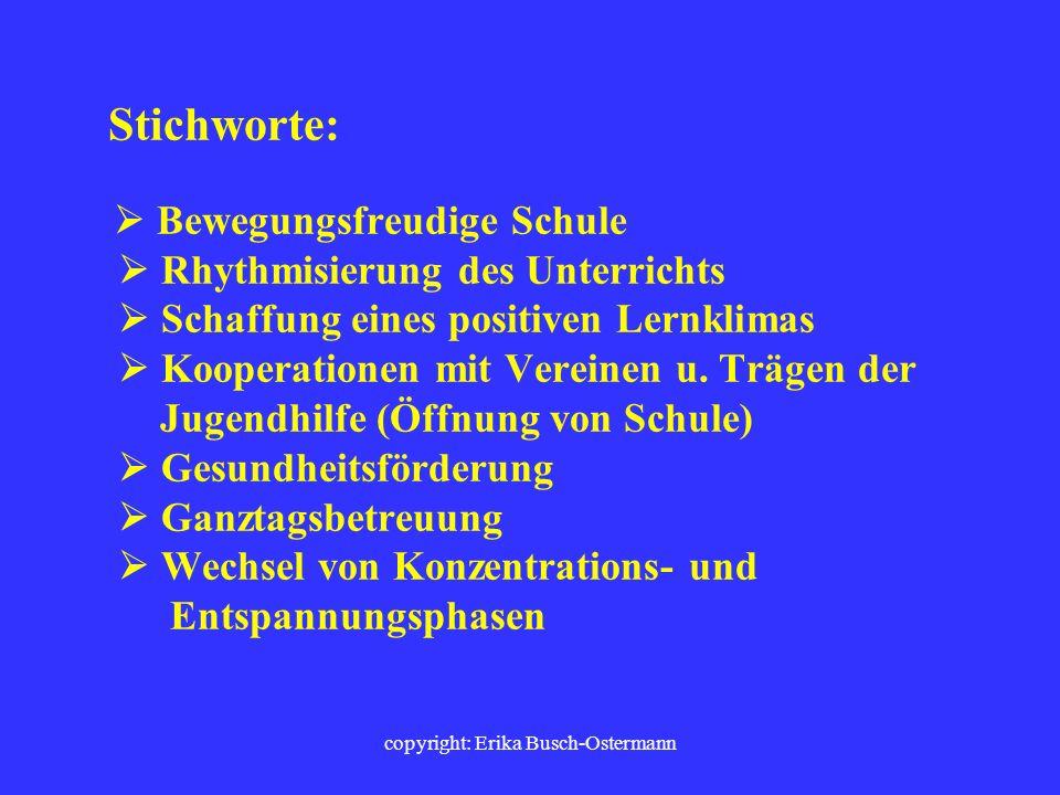 copyright: Erika Busch-Ostermann Das Schulprogramm bietet die Möglichkeit, Inhalte von Bewegung, Sport und Spiel aufzunehmen und zu verankern.