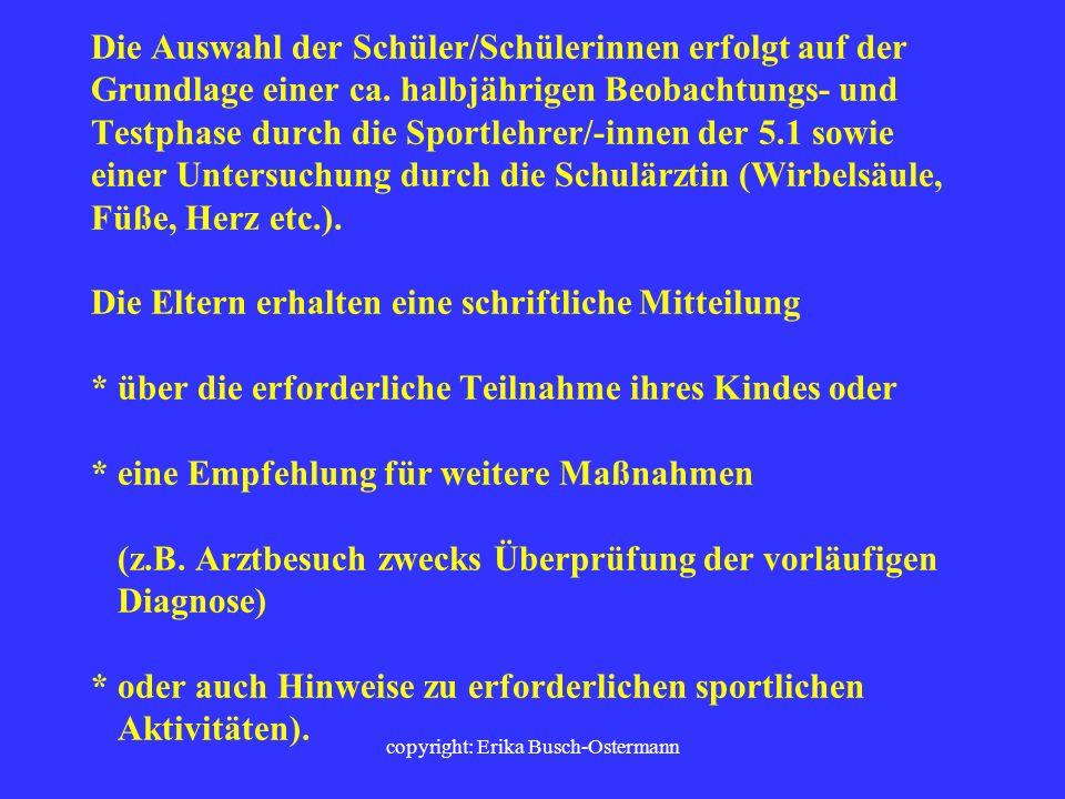 copyright: Erika Busch-Ostermann Der Sportförderunterricht ist ordentliches Schulfach im Sinne der Richtlinien NRW und damit Pflichtunterricht. Die Te