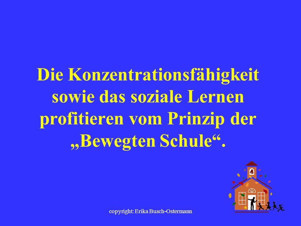 copyright: Erika Busch-Ostermann Die Rahmenvorgaben für den Schulsport und die Chancen für fächerübergreifendes Arbeiten sind ein weiteres Thema