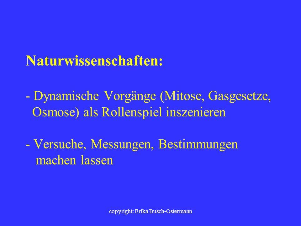 copyright: Erika Busch-Ostermann Fremdsprachen: - Bewegungslieder in der Fremdsprache - Vokabel- und Grammatiklernen mit Bewegungen verbinden - Lesest
