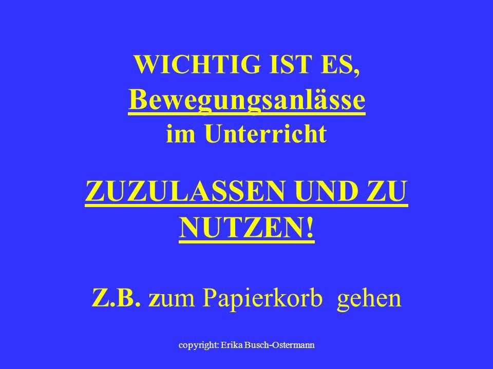copyright: Erika Busch-Ostermann Geschichte: - Geschichtliche Ereignisse inszenieren (Rollenspiel)