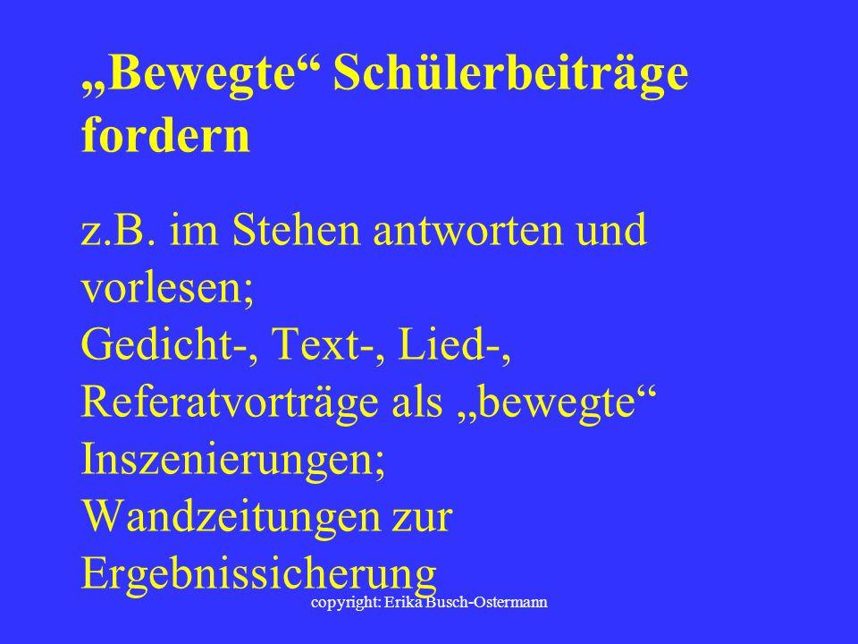 copyright: Erika Busch-Ostermann Oder Bewegungen bedingen, z.B. Nachschlagewerke zentral lagern
