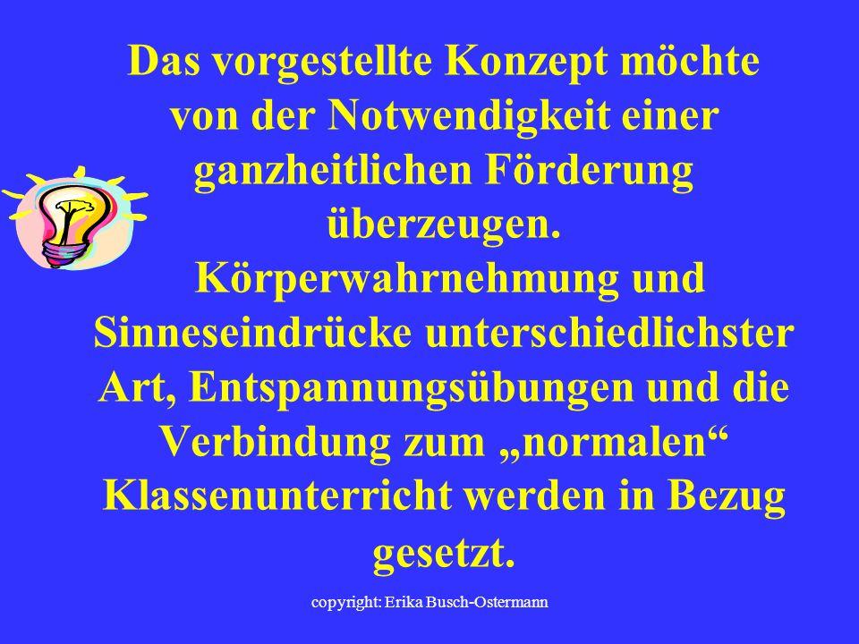 copyright: Erika Busch-Ostermann Stilleübungen - Schweigend hören und entspannen Atemübungen - Angeleitet entspannt die eigene Atmung bewusst verfolge
