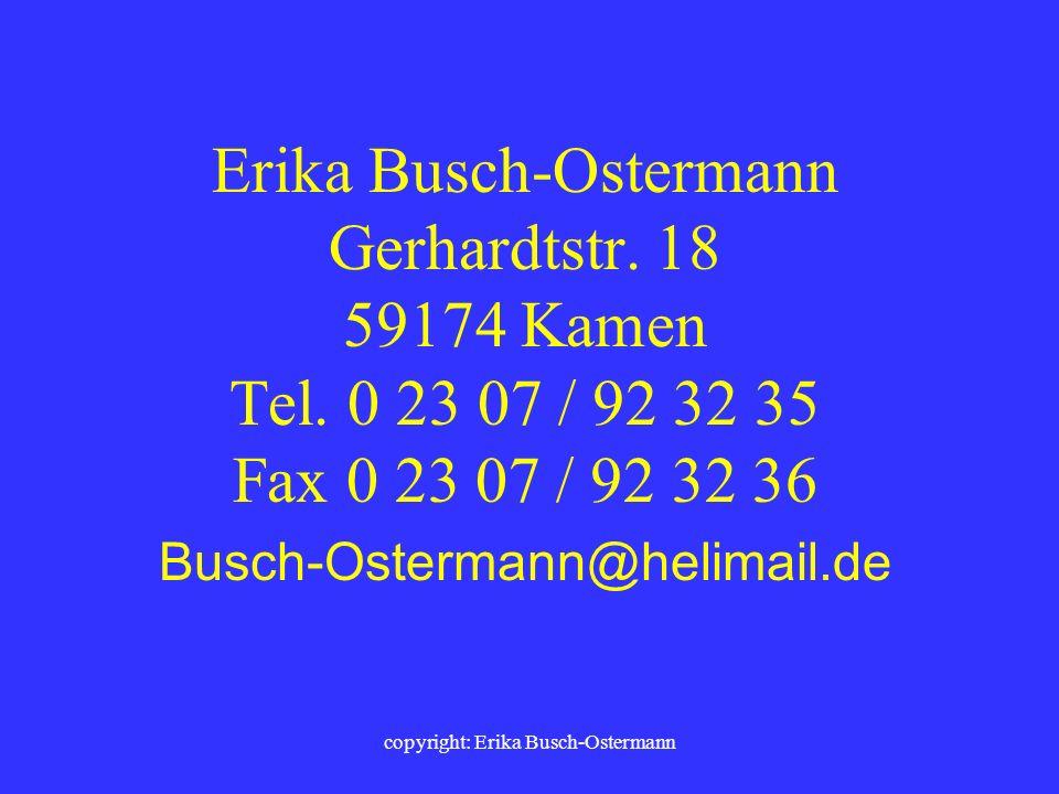 copyright: Erika Busch-Ostermann 6./7. Partnerschaftlich miteinander üben