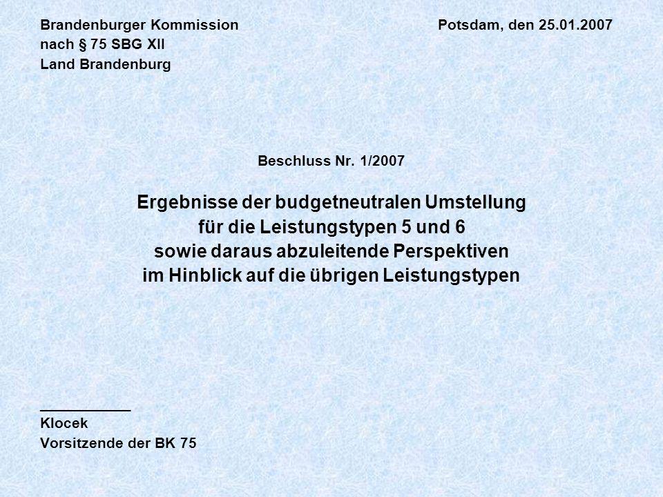 Beschluss Nr.1/2007 der BK 75 vom 25.01.2007 3.