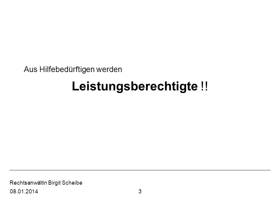 Rechtsanwältin Birgit Scheibe Ohne Antrag keine Leistungen § 37 Abs.