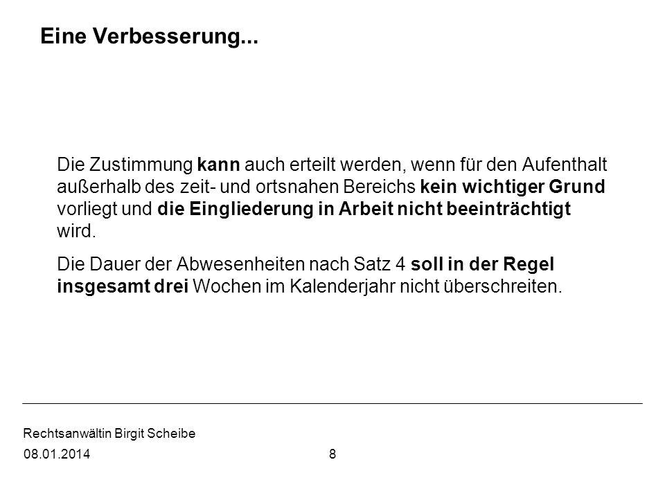 Rechtsanwältin Birgit Scheibe nämlich: Anspruch auf Elterngeld nur, wenn 1.drei Jahre rechtmäßiger, gestatteter oder geduldeter Aufenthalt im Bundesgebiet UND 2.berechtigte Erwerbstätigkeit oder Bezug von Entgeltersatzleistungen nach SGB III oder Inanspruchnahme von Elternzeit, 7908.01.2014