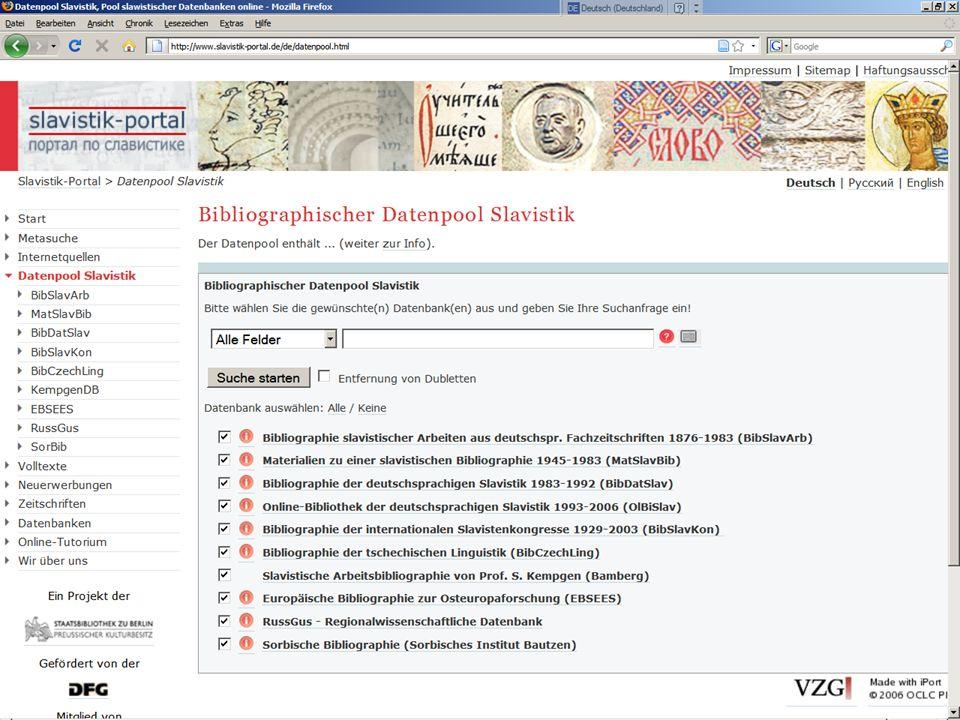 31.5.2011Der bibliographische Datenpool des Slavistik-PortalsS. 6 Datenpool Slavistik zum Datenpool