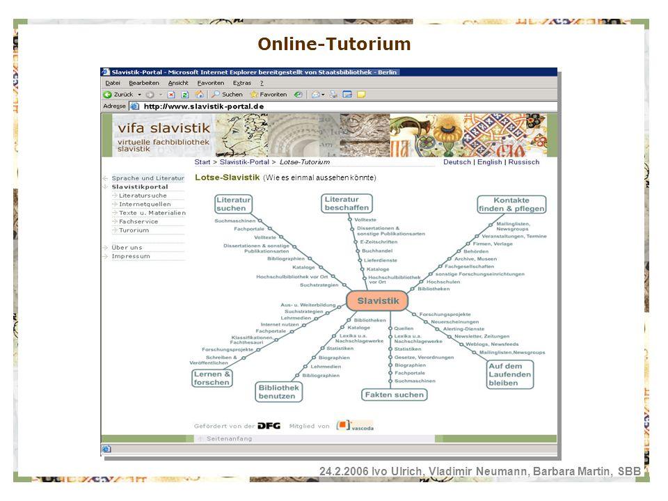 24.2.2006 Ivo Ulrich, Vladimir Neumann, Barbara Martin, SBB Online-Tutorium (Wie es einmal aussehen könnte)