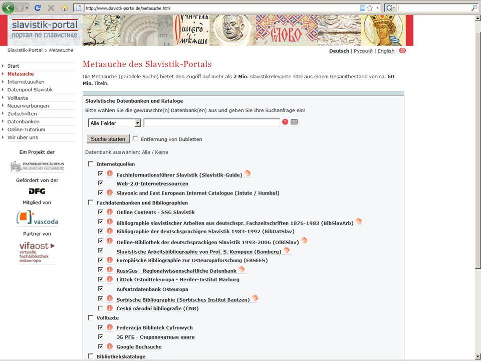 08.01.2014 |Slavistik-Portal | Osteuropa-AbteilungS. 6 Metasuchmaschine zur Metasuche