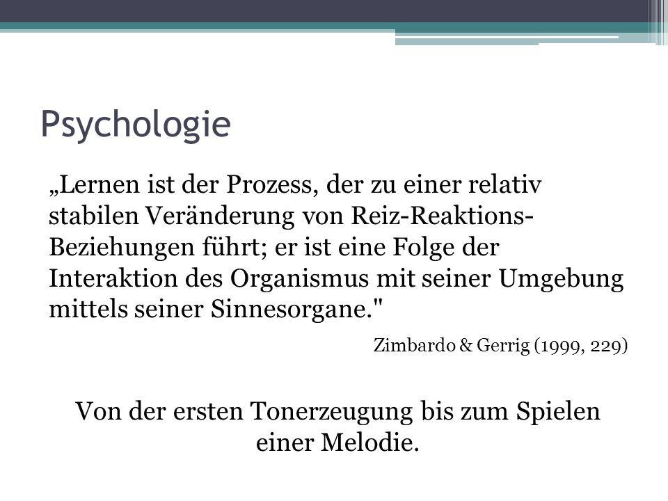Psychologie Lernen umfasst alle Verhaltensänderungen, die aufgrund von Erfahrungen zustande kommen.