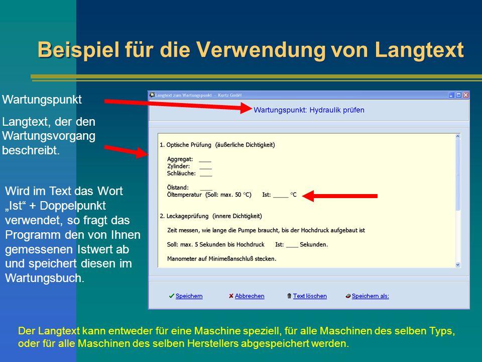 Beispiel für die Verwendung von Langtext Wartungspunkt Langtext, der den Wartungsvorgang beschreibt.