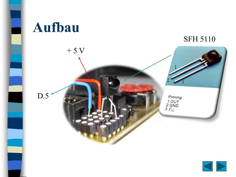 Aufbau + 5 V D.5 SFH 5110 1 2 3