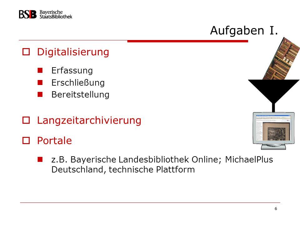 7 Aufgaben II Serviceprovider, z.B.Digitalisierungstechnik Consulting, z.B.