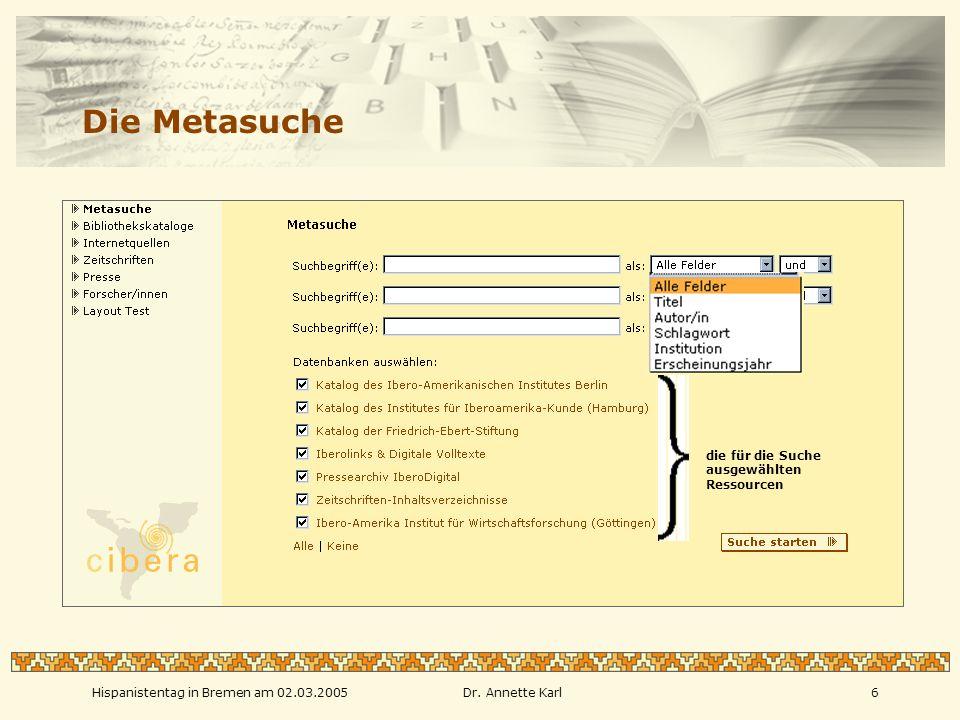 Hispanistentag in Bremen am 02.03.2005Dr. Annette Karl7 Der Browsing-Einstieg zum Suchen