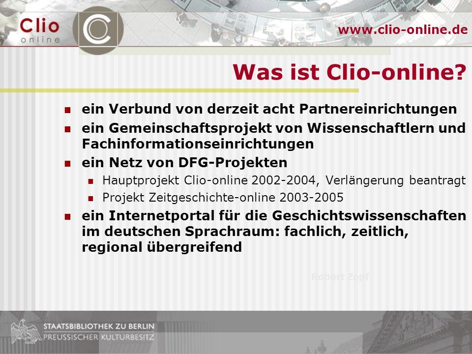 Robert Zepf www.clio-online.de Tagung Informationsmanagement online - Internetressourcen zu Ibero-Amerika Ibero-Amerikanisches Institut, 29/30.1.2004