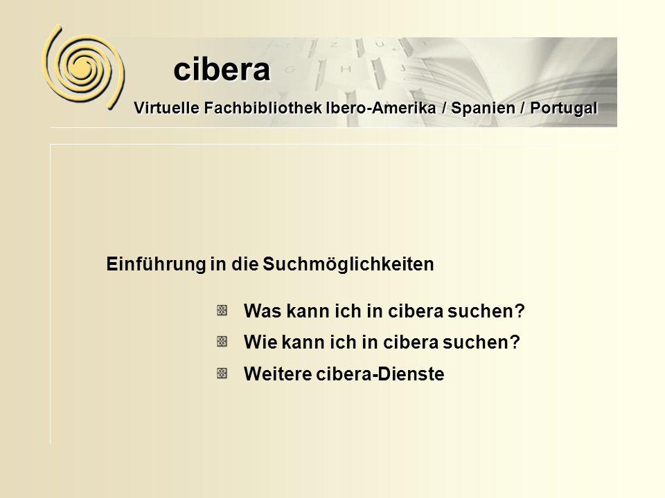 Einführung in die Suchmöglichkeiten cibera Was kann ich in cibera suchen.