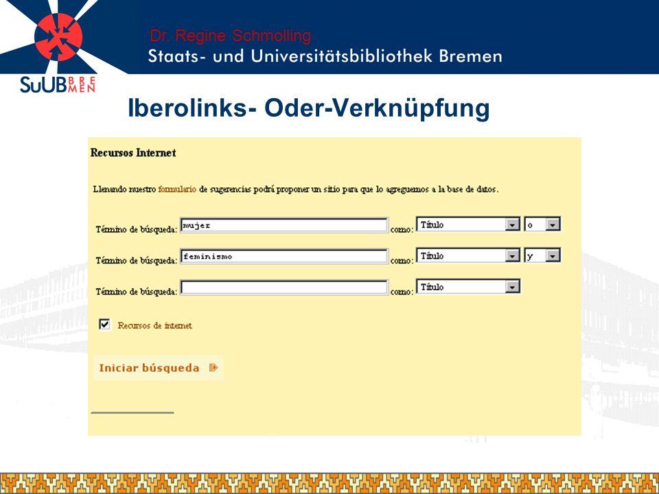 Iberolinks- Oder-Verknüpfung Dr. Regine Schmolling