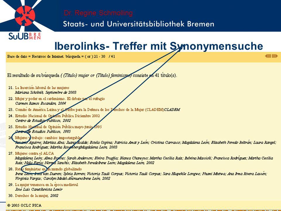 Iberolinks- Treffer mit Synonymensuche Dr. Regine Schmolling