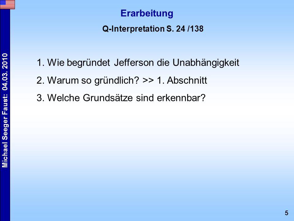 5 Michael Seeger Faust: 04.03. 2010 Erarbeitung Q-Interpretation S.
