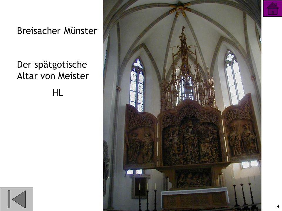 4 Breisacher Münster Der spätgotische Altar von Meister HL