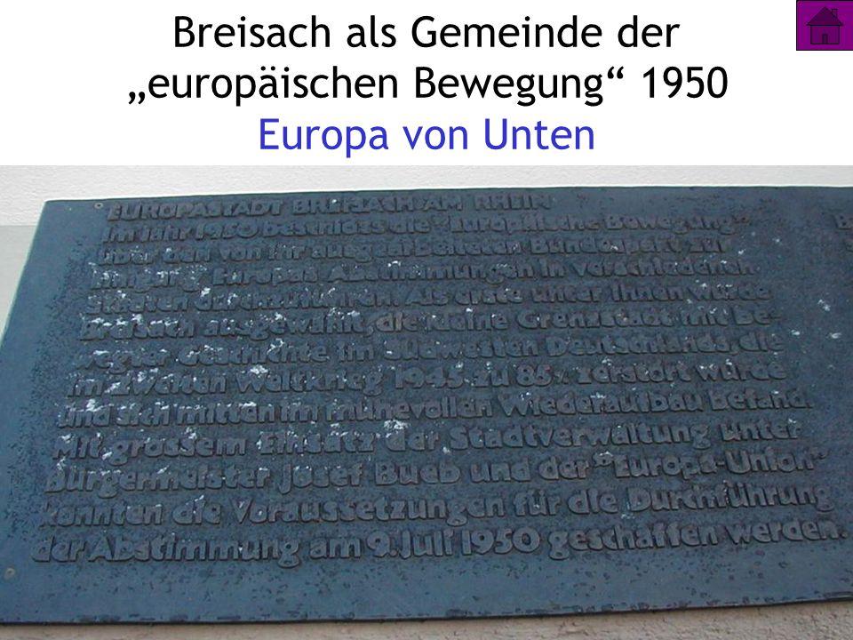 5 Breisach als Gemeinde der europäischen Bewegung 1950 Europa von Unten