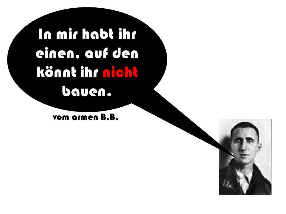 eigentlich Eugen Berthold Friedrich Brecht, (1898-1956) Bertolt Brecht Schreibt mich unbedingt 3 Mal mit t