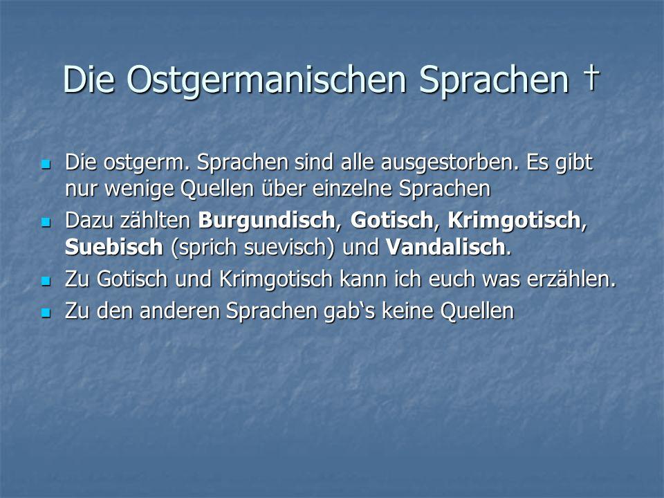 Die Ostgermanischen Sprachen Die Ostgermanischen Sprachen Die ostgerm.
