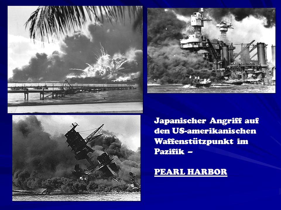 VERLUSTE BEI PEARL HARBOR USA: 5 gesunkene Schlachtschiffe 3 Schlachtschiffe, 3 Kreuzer und 3 Zerstörer beschädigt 188 zerstörte Kampfflugzeuge 155 beschädigte Kampfflugzeuge 2 403 Tote JAPAN JAPAN: 29 zerstörte Kampfflugzeuge 5 gesunkene U-Boote 61 Tote