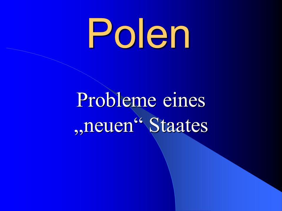 Polen Probleme eines neuen Staates