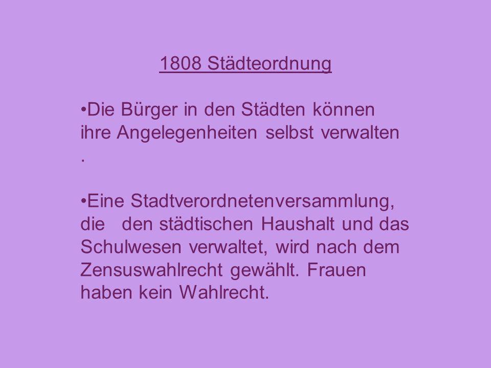 1810 Wirtschaftsreform durch Hardenberg: Die Zünfte werden aufgehoben und die Gewerbefreiheit wird eingeführt Bildungsreform durch Humboldt Die allgemeine Schulpflicht (seit 1717) wird strenger überwacht.
