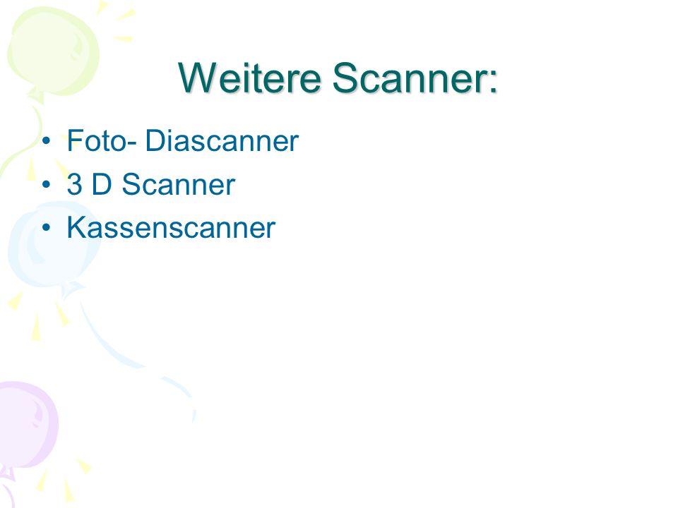 Weitere Scanner: Foto- Diascanner 3 D Scanner Kassenscanner