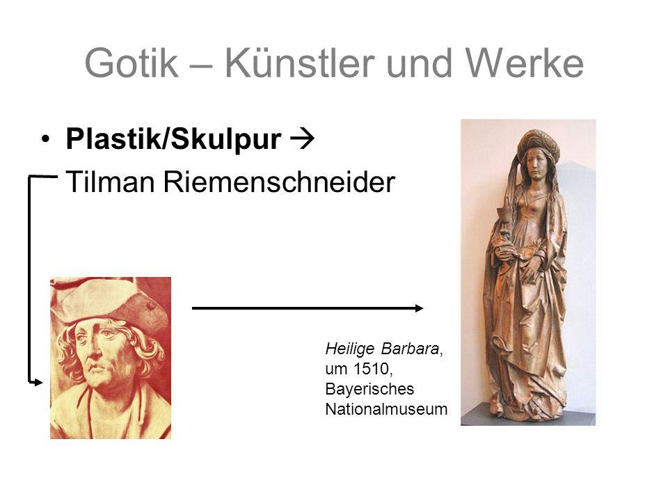 Gotik – Künstler und Werke Plastik/Skulpur Tilman Riemenschneider Heilige Barbara, um 1510, Bayerisches Nationalmuseum