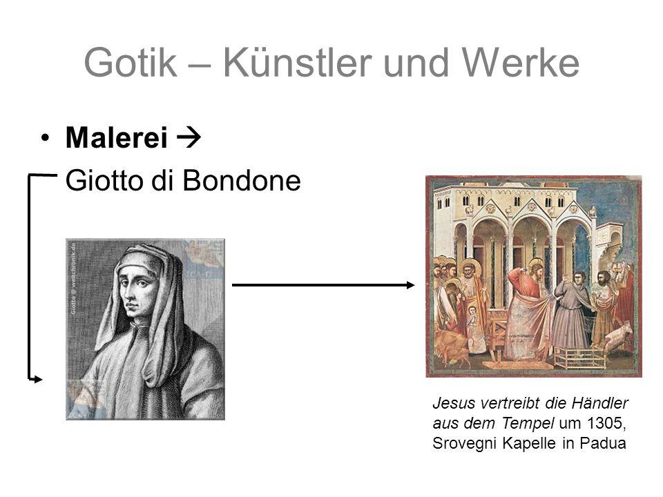 Gotik – Künstler und Werke Malerei Giotto di Bondone Jesus vertreibt die Händler aus dem Tempel um 1305, Srovegni Kapelle in Padua