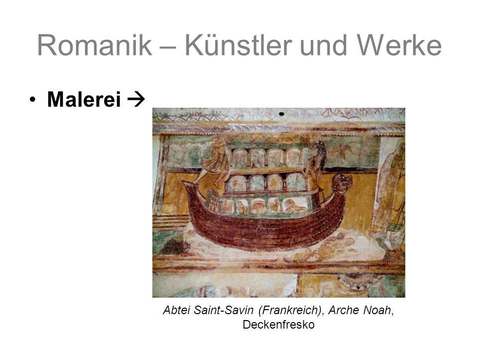 Romanik – Künstler und Werke Malerei Abtei Saint-Savin (Frankreich), Arche Noah, Deckenfresko