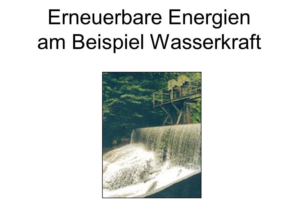 Erneuerbare Energien am Beispiel Wasserkraft