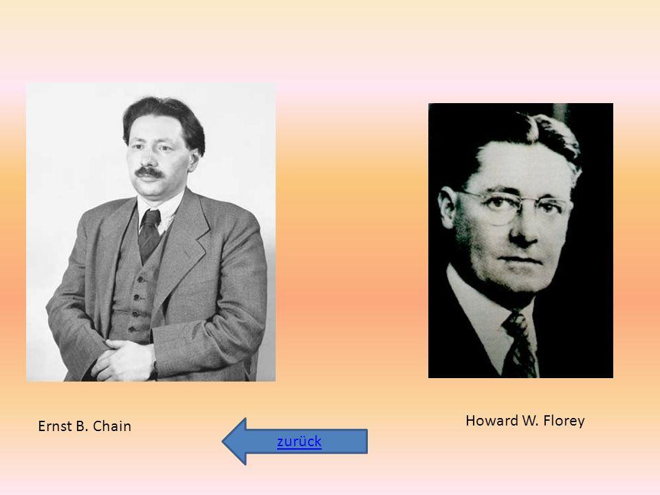 Ernst B. Chain Howard W. Florey zurück
