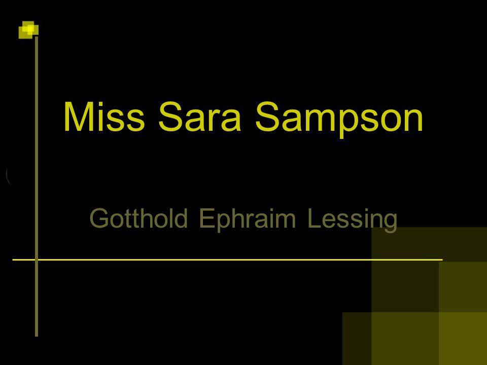 Miss Sara Sampson Gotthold Ephraim Lessing