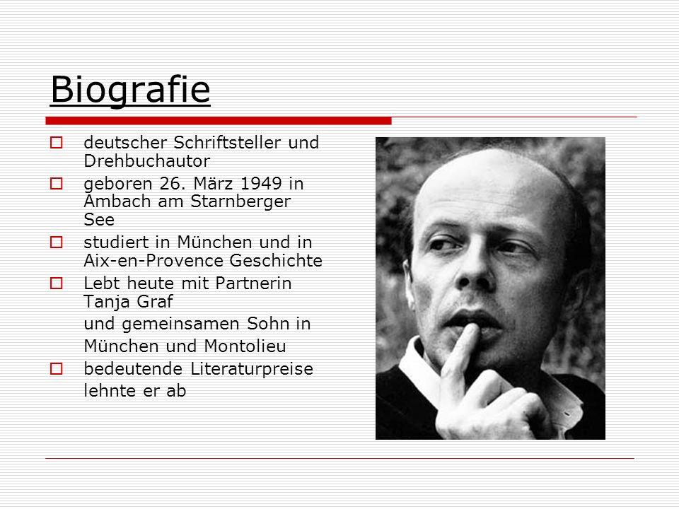 Biografie deutscher Schriftsteller und Drehbuchautor geboren 26. März 1949 in Ambach am Starnberger See studiert in München und in Aix-en-Provence Ges